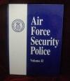 Security Police History Book, Vol II
